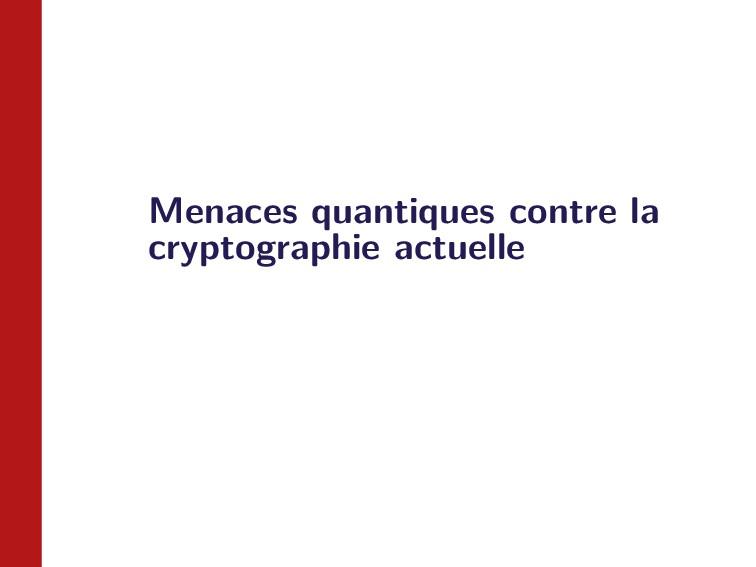 Menaces quantiques contre la cryptographie actu...