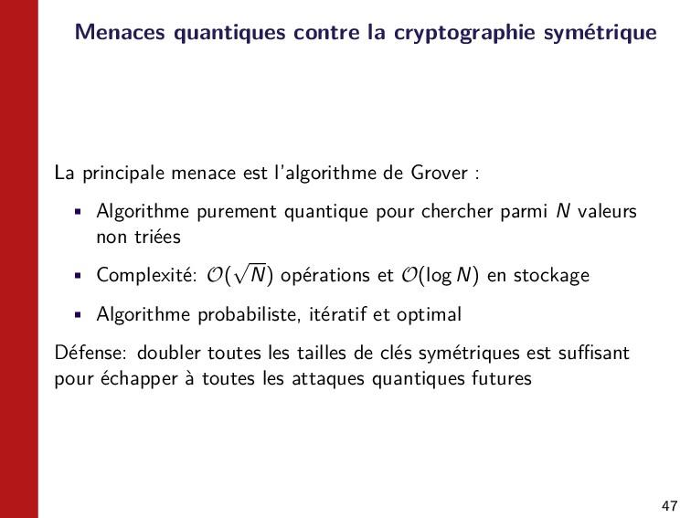 47 Menaces quantiques contre la cryptographie s...