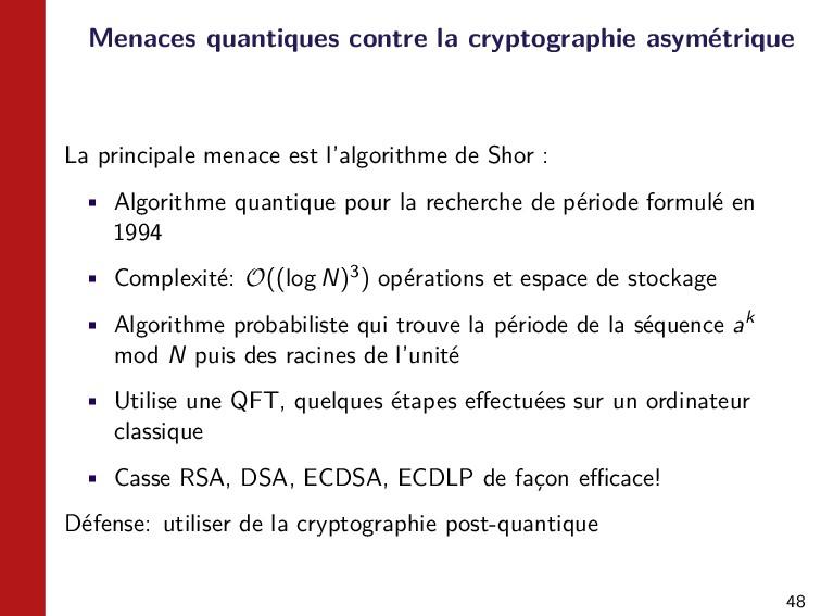 48 Menaces quantiques contre la cryptographie a...