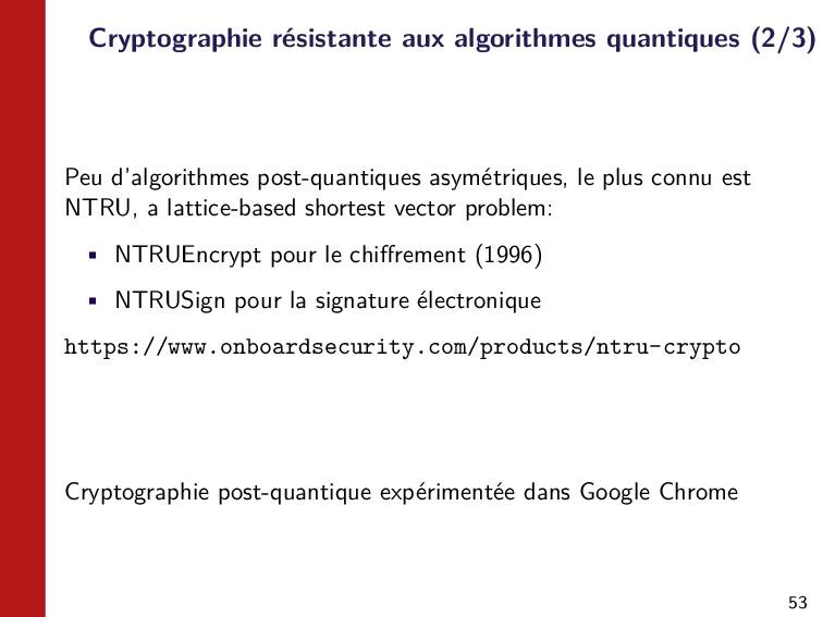 53 Cryptographie résistante aux algorithmes qua...