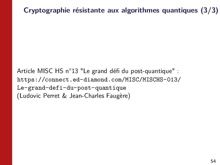 54 Cryptographie résistante aux algorithmes qua...