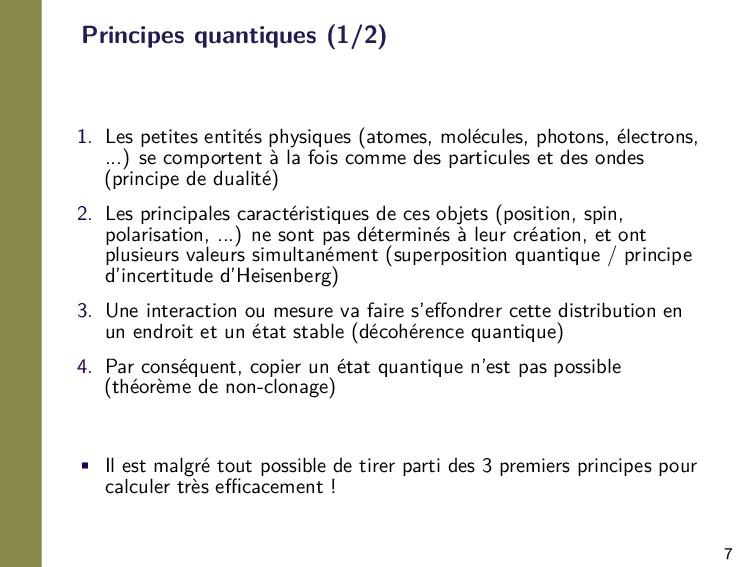 7 Principes quantiques (1/2) 1. Les petites ent...