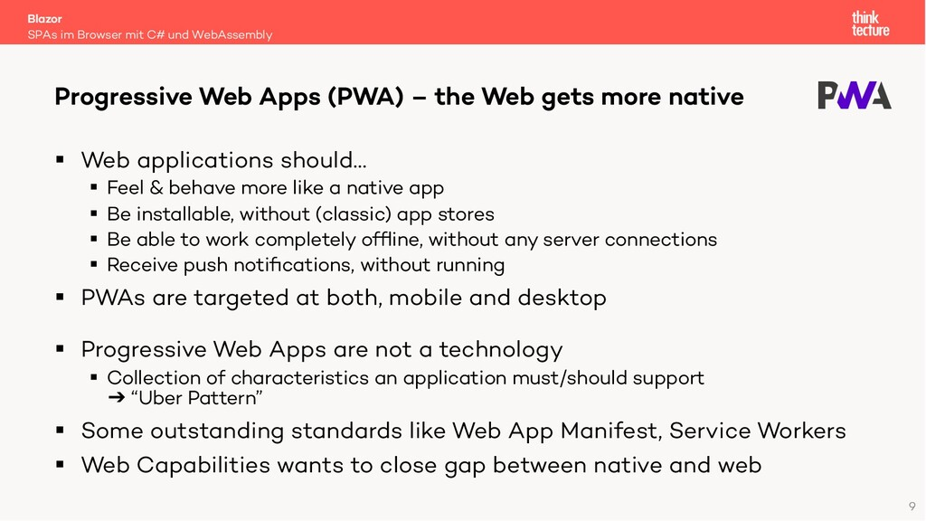 9 § Web applications should… § Feel & behave mo...