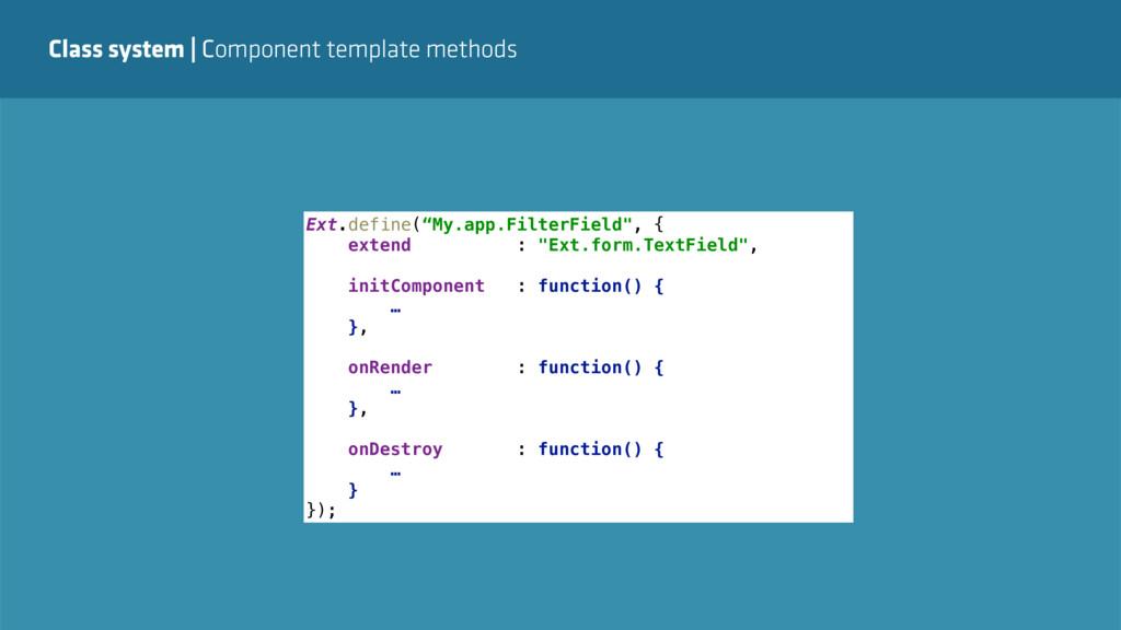 Class system   Component template methods Ext.d...