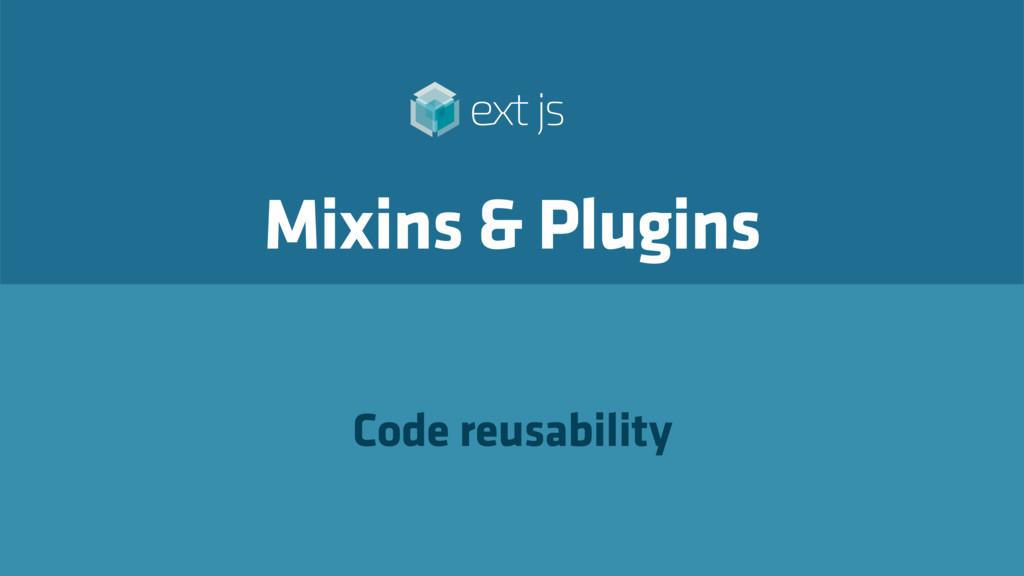Mixins & Plugins Code reusability