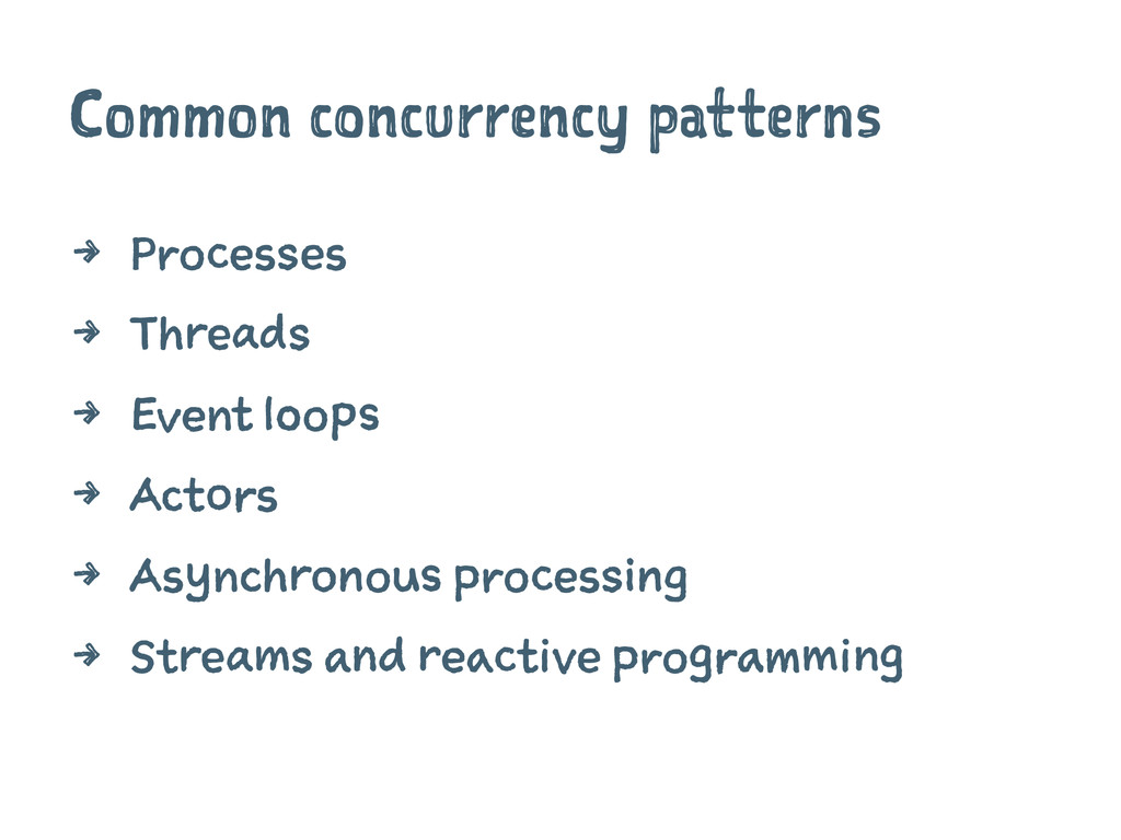 Common concurrency patterns 4 Processes 4 Threa...