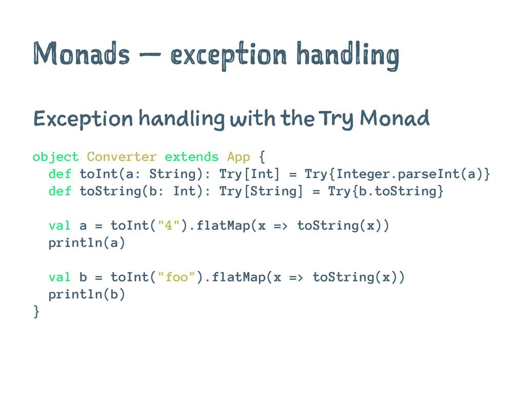 Monads — exception handling Exception handling ...
