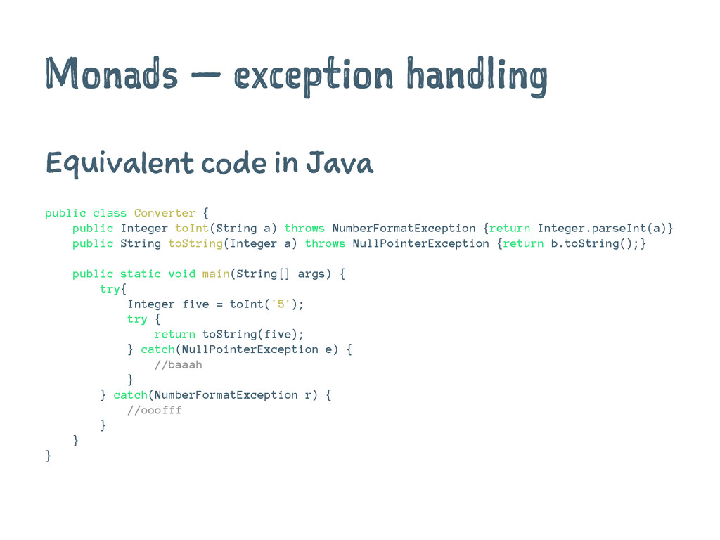 Monads — exception handling Equivalent code in ...