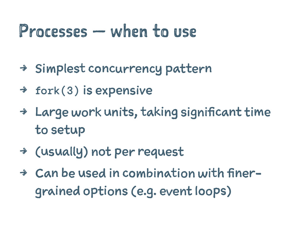 Processes — when to use 4 Simplest concurrency ...