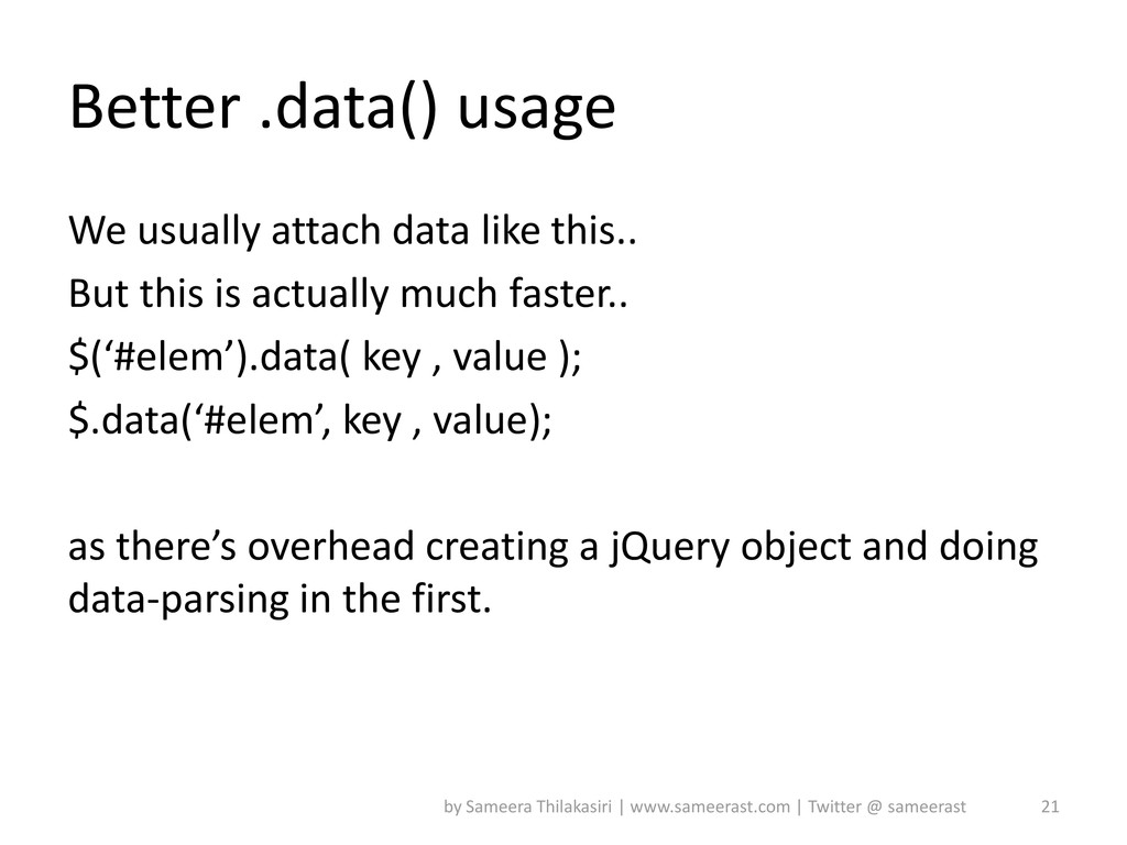 Better .data() usage We usually attach data lik...