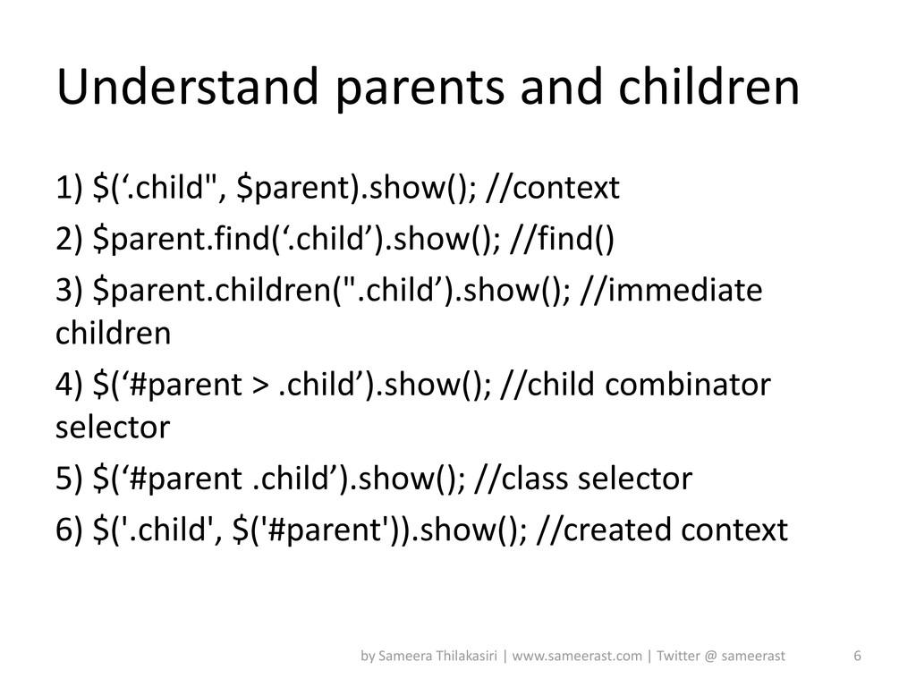 """Understand parents and children 1) $('.child"""", ..."""