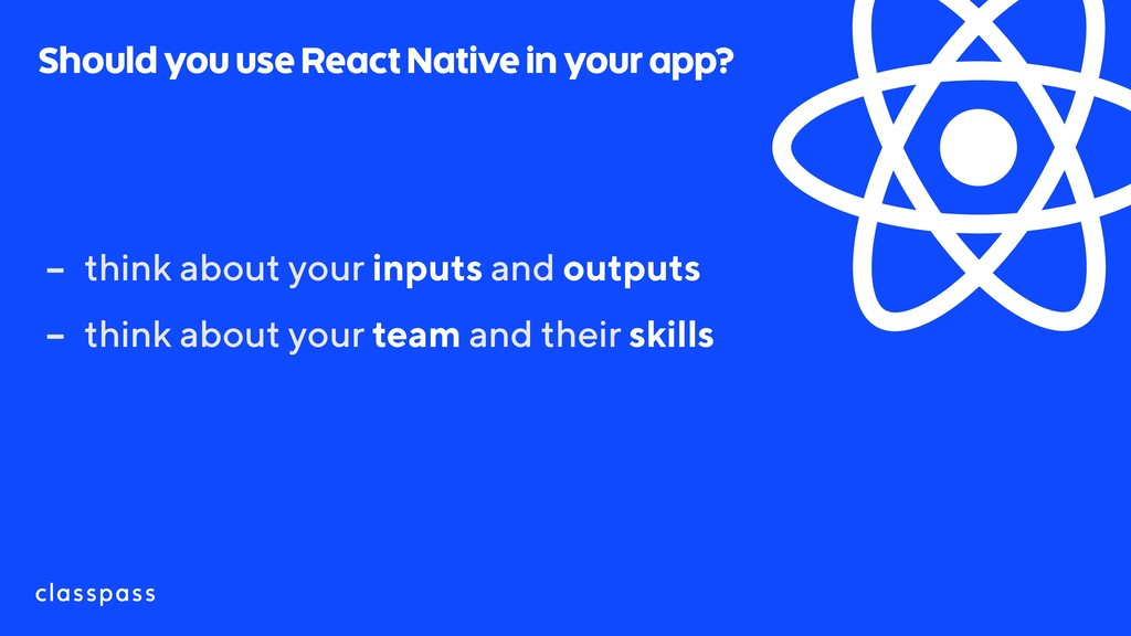 Should you use React Native in your app? - thin...