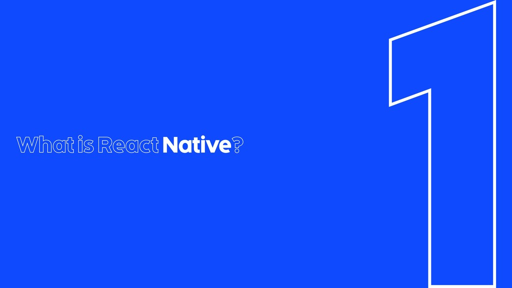 What is React Native?