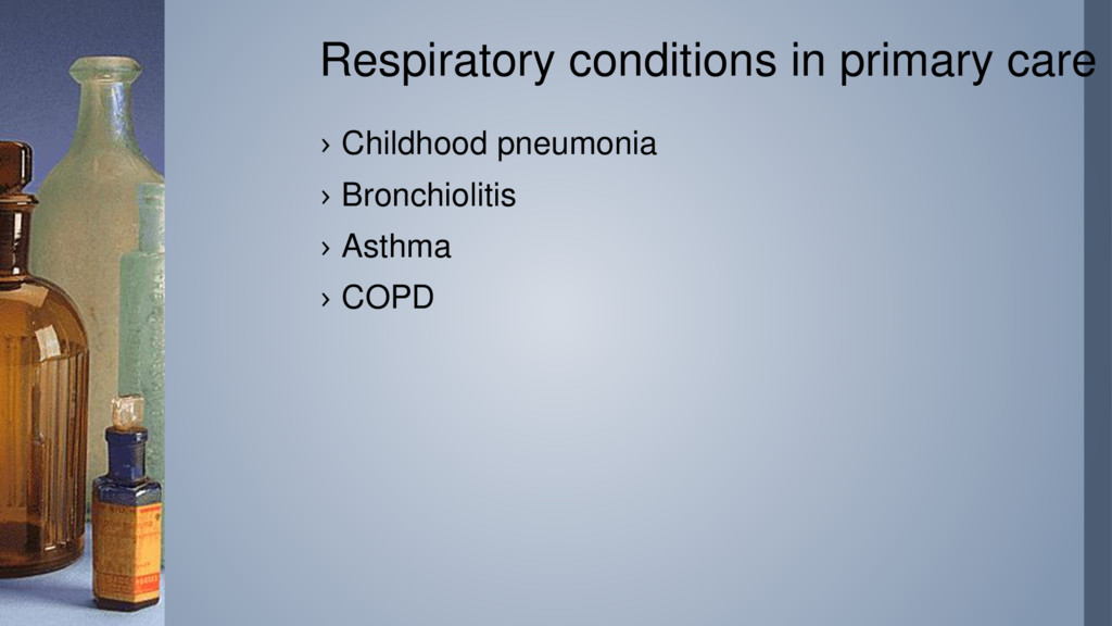 Respiratory conditions in primary care › Childh...