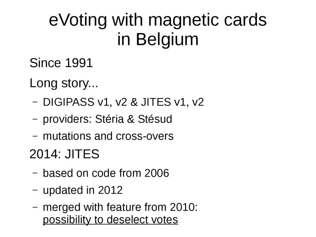 eVoting with magnetic cards in Belgium Since 19...