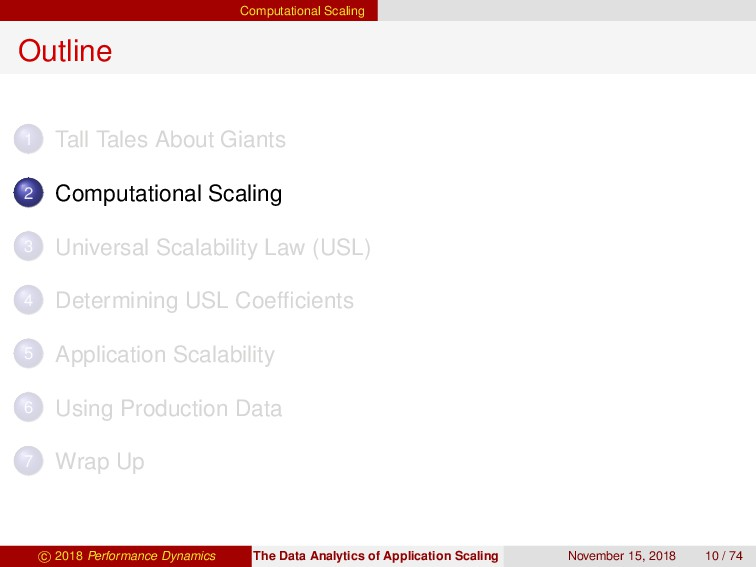 Computational Scaling Outline 1 Tall Tales Abou...
