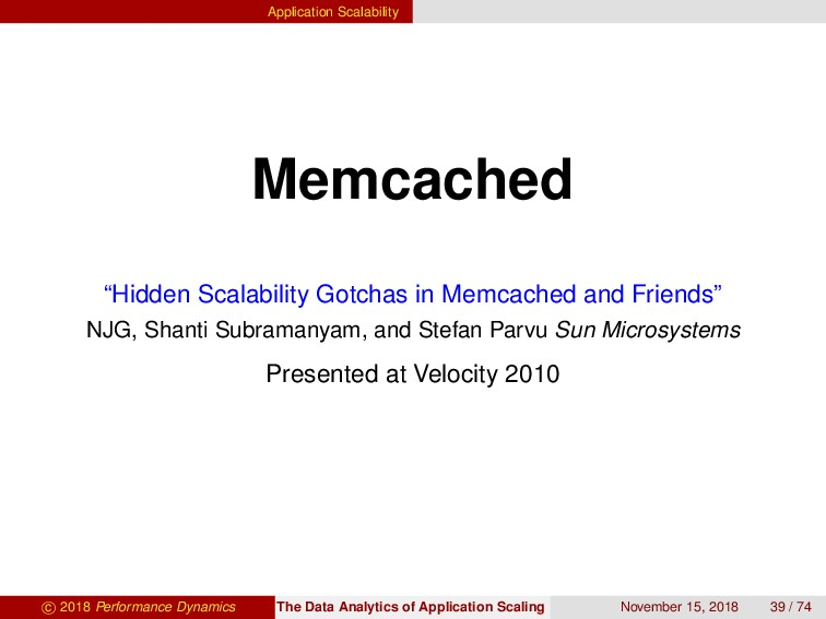 "Application Scalability Memcached ""Hidden Scala..."