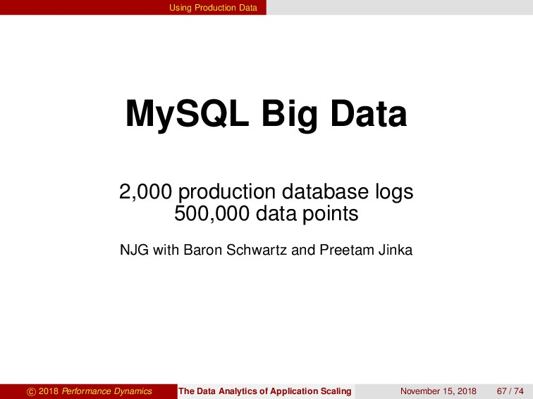 Using Production Data MySQL Big Data 2,000 prod...