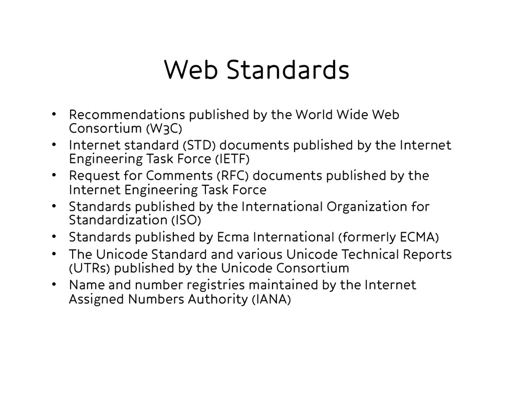 Web Standards • Recommendations published by ...
