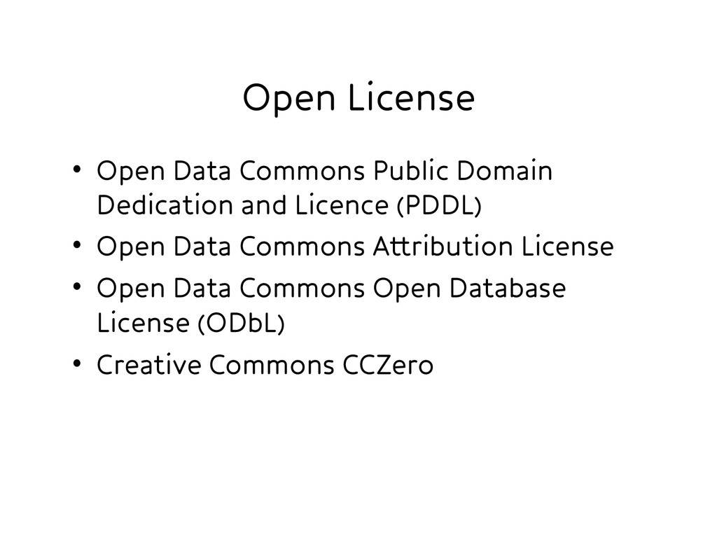 Open License • Open Data Commons Public Domai...