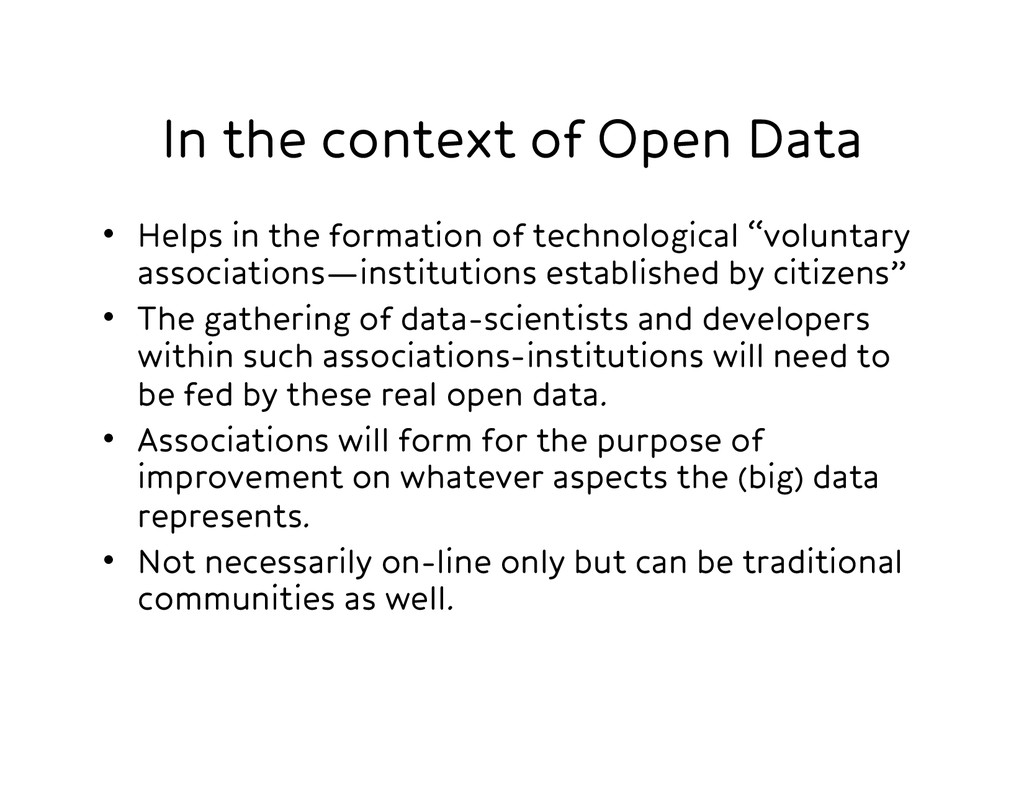 In the context of Open Data • Helps in the fo...