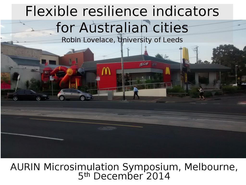 AURIN Microsimulation Symposium, Melbourne, 5th...