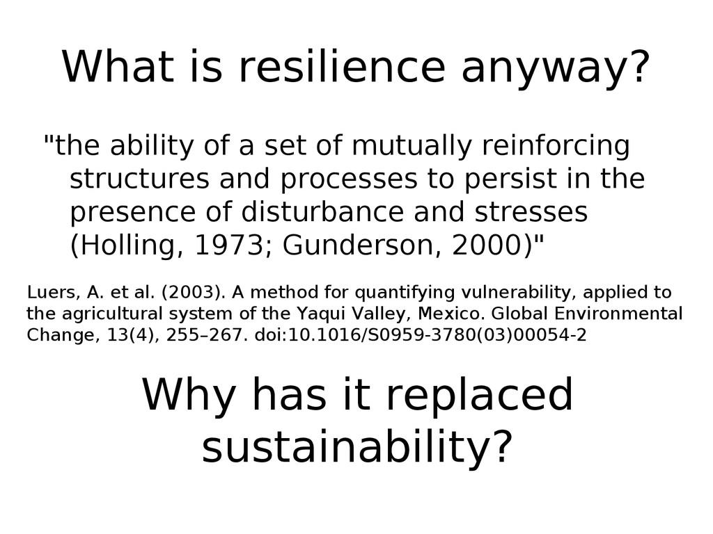 "What is resilience anyway? ""the ability of a se..."