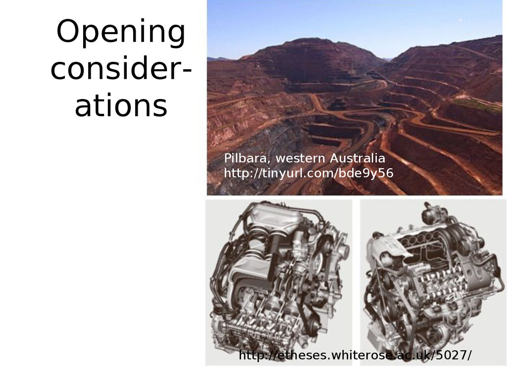 Opening consider- ations http://etheses.whitero...