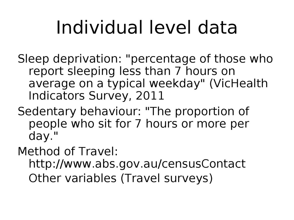 "Individual level data Sleep deprivation: ""perce..."