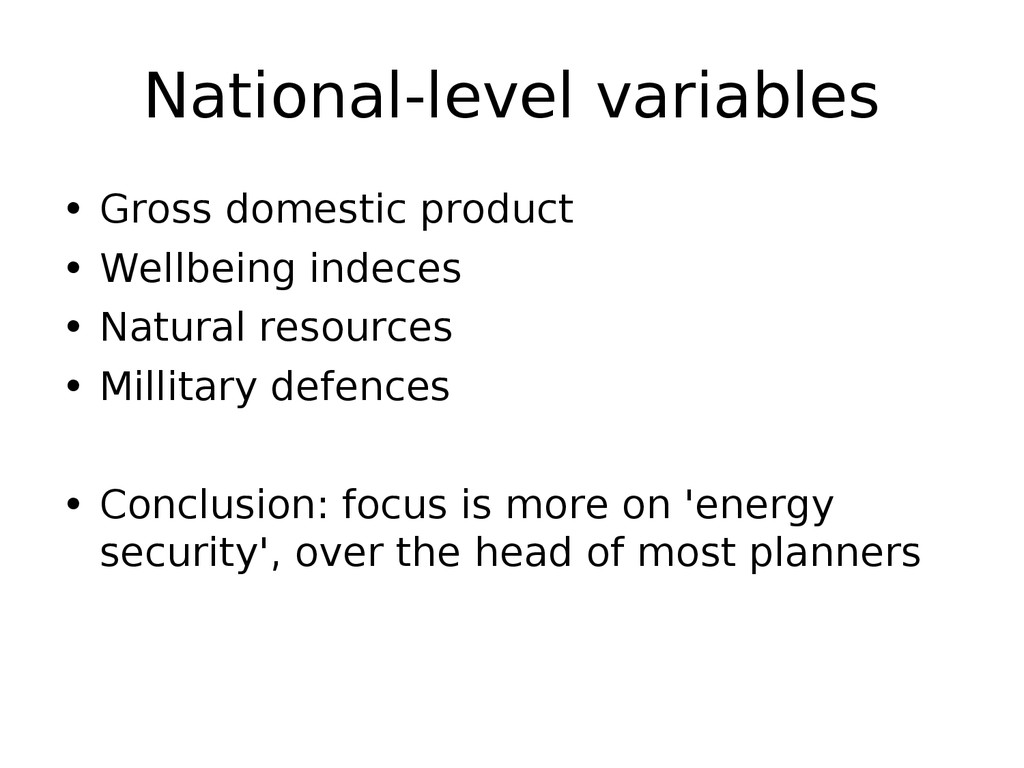 National-level variables • Gross domestic produ...