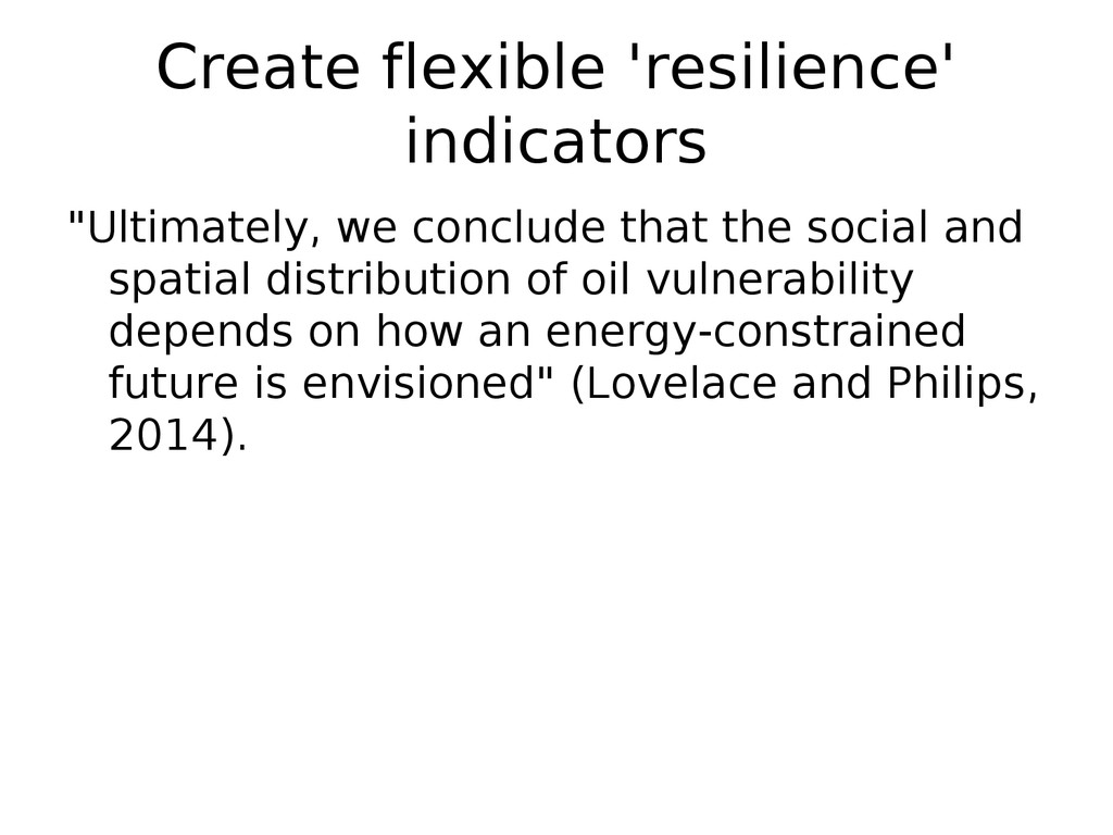"Create flexible 'resilience' indicators ""Ultima..."