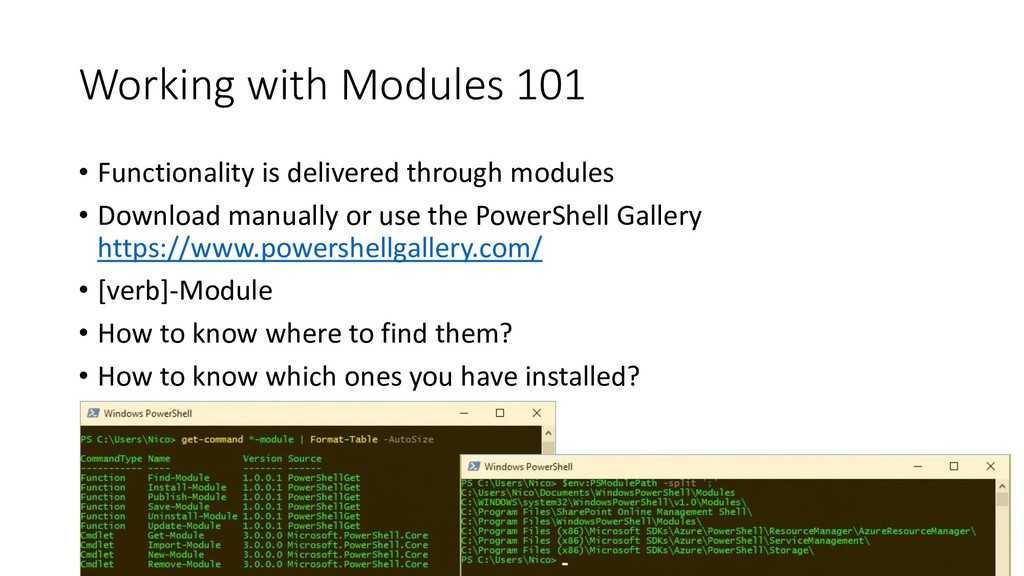 Working with Modules 101 • Functionality is del...