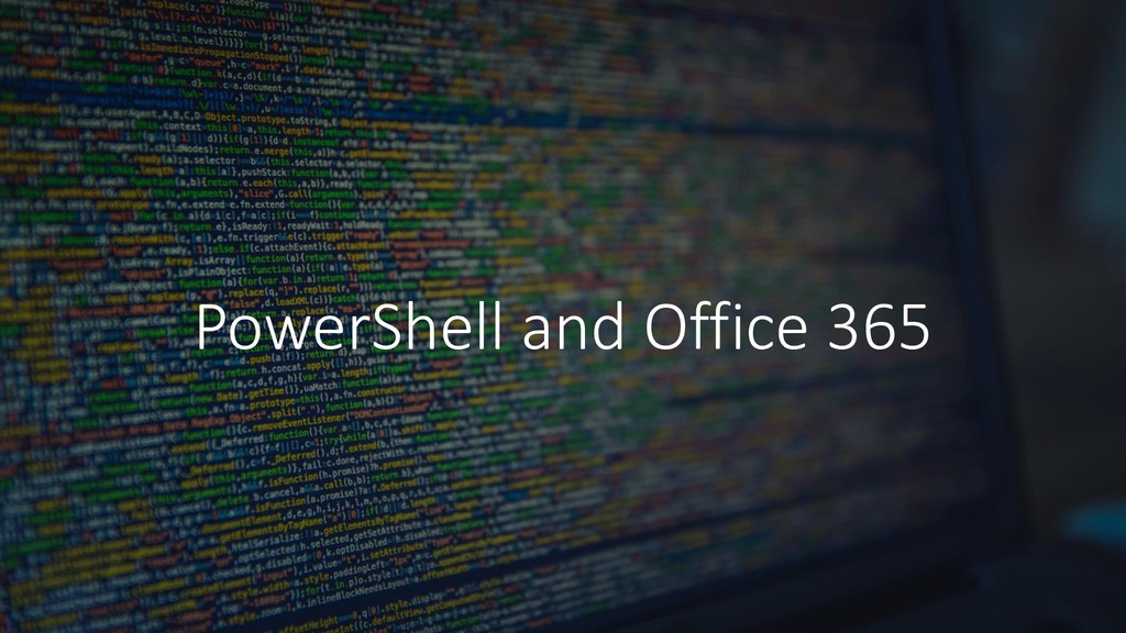 PowerShell and Office 365