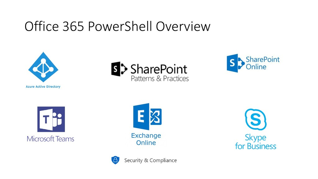 Office 365 PowerShell Overview