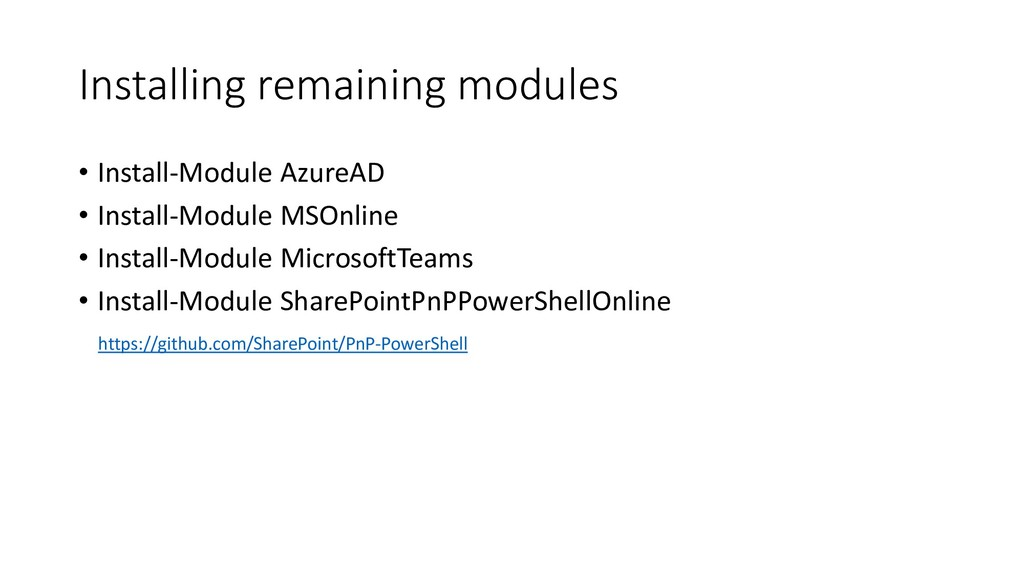 Installing remaining modules • Install-Module A...