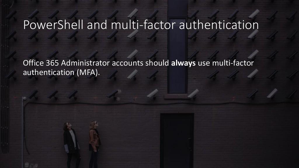 PowerShell and multi-factor authentication Offi...