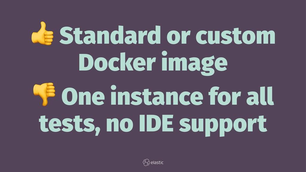 ! Standard or custom Docker image ! One instanc...