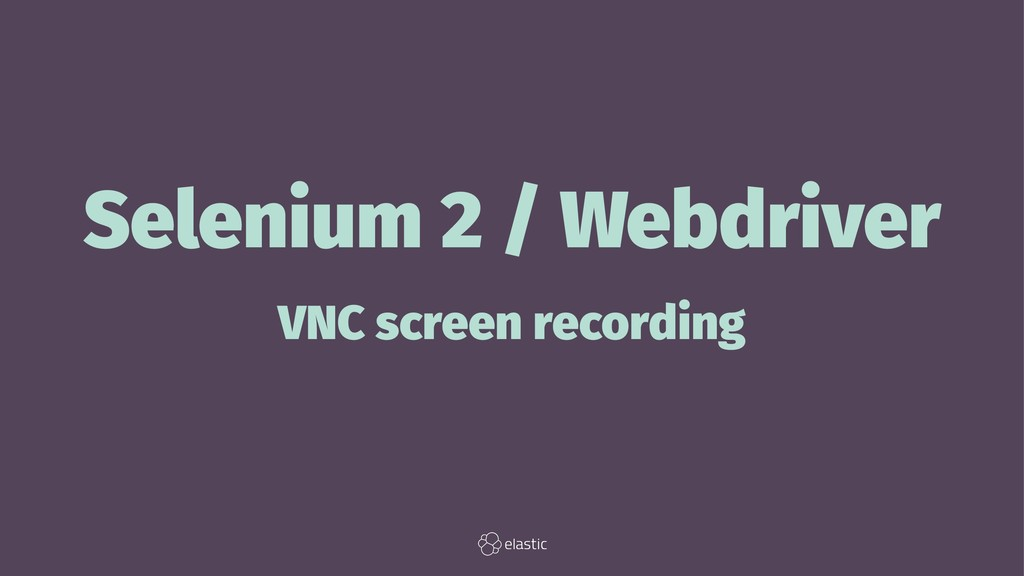 Selenium 2 / Webdriver VNC screen recording