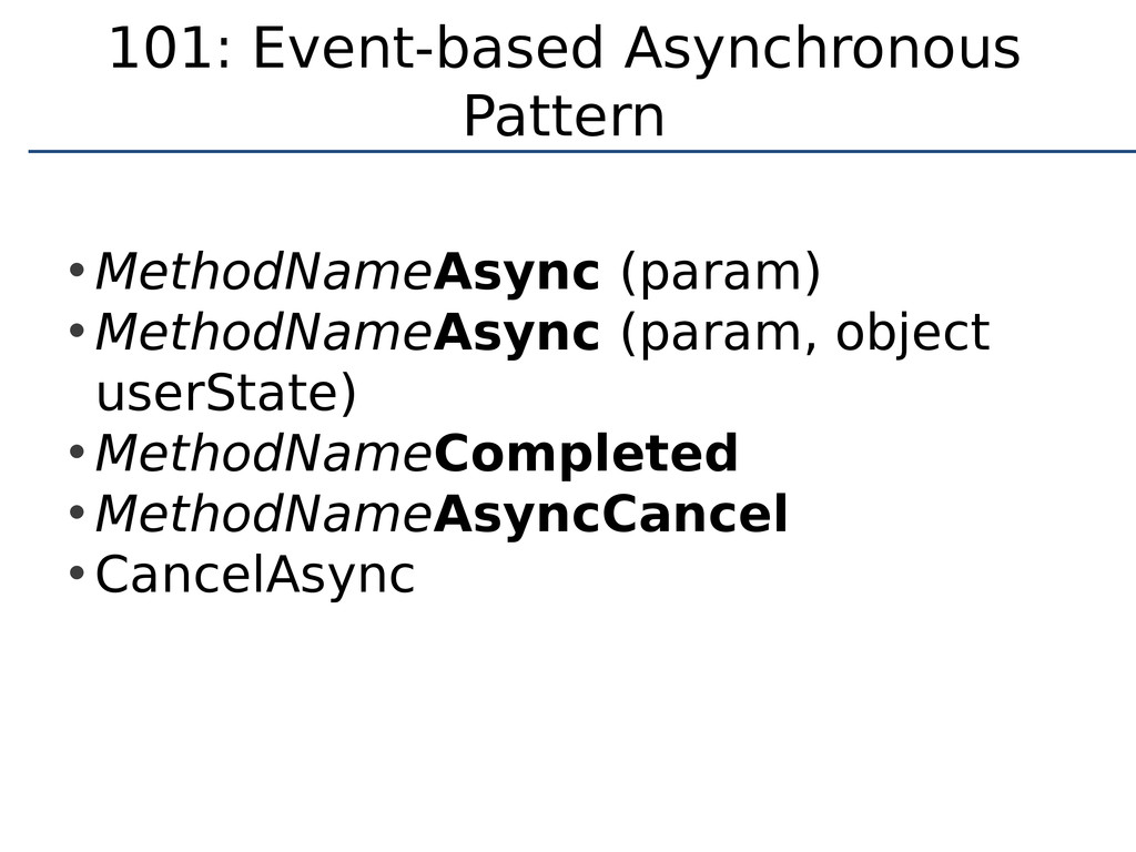 101: Event-based Asynchronous Pattern • MethodN...