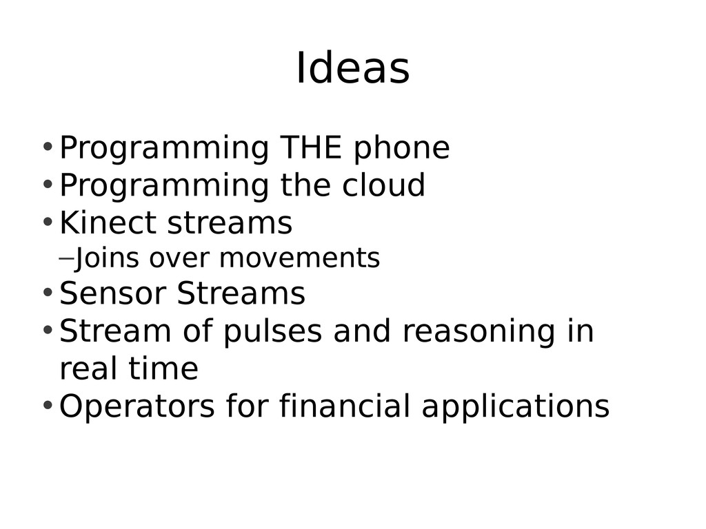 Ideas • Programming THE phone • Programming the...