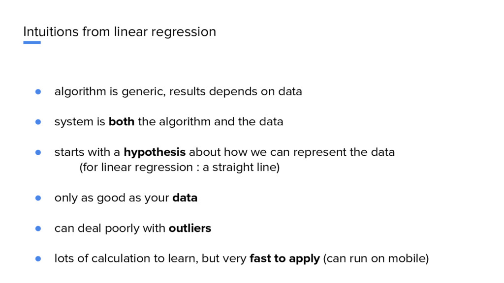 Intuitions from linear regression ● algorithm i...