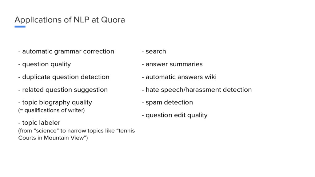 Applications of NLP at Quora - automatic gramma...
