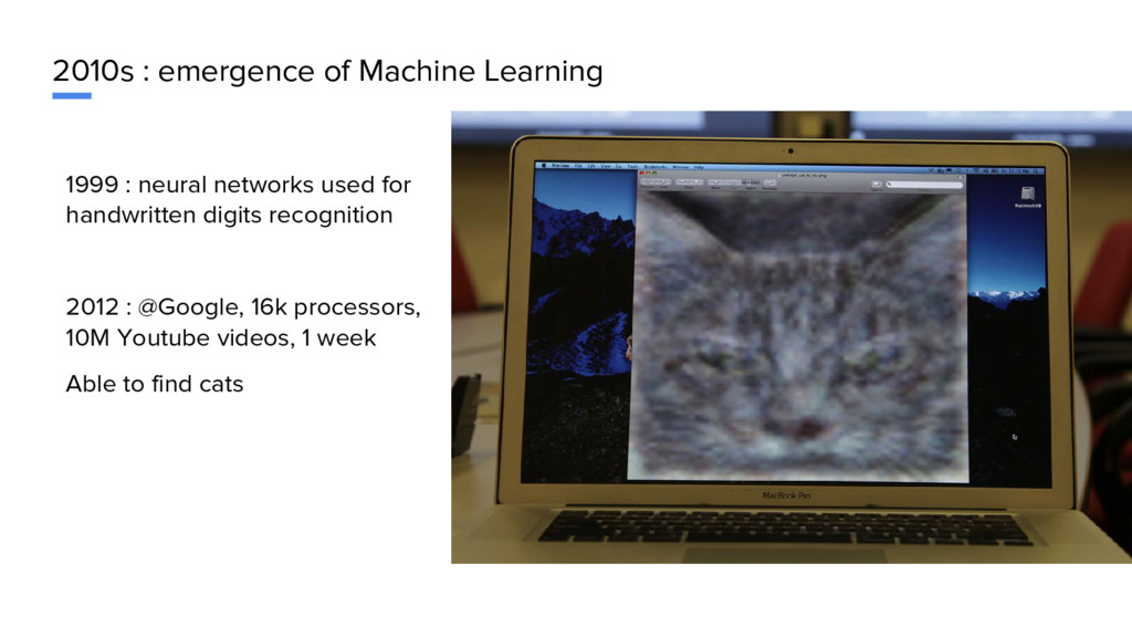 2010s : emergence of Machine Learning 1999 : ne...