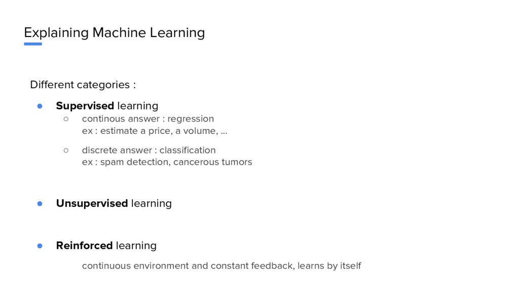 Explaining Machine Learning Different categorie...