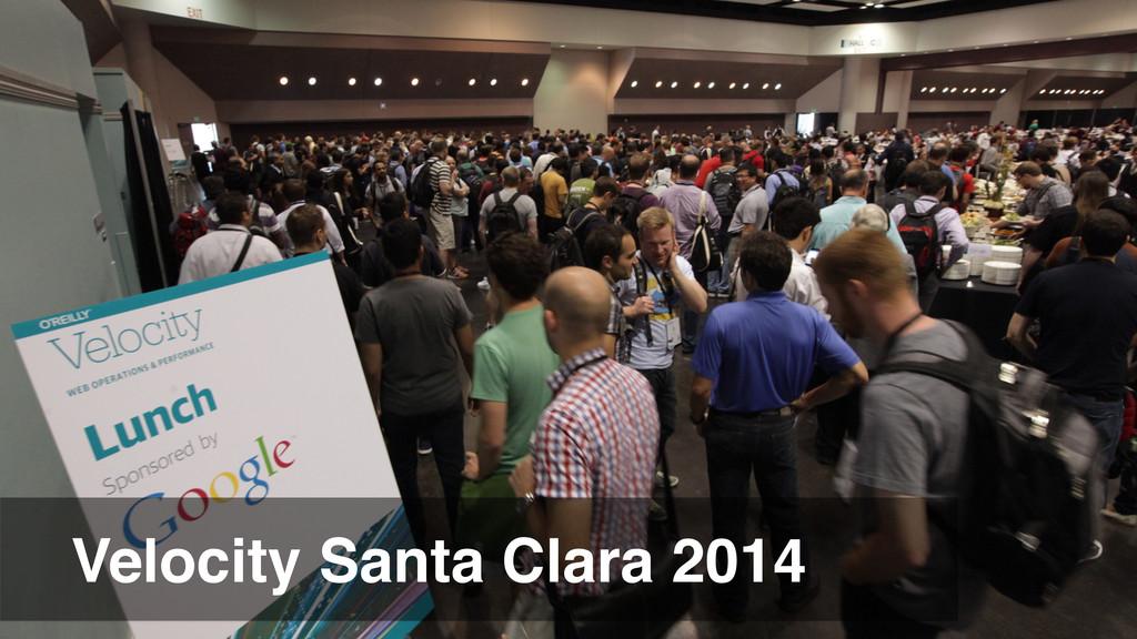 Velocity Santa Clara 2014