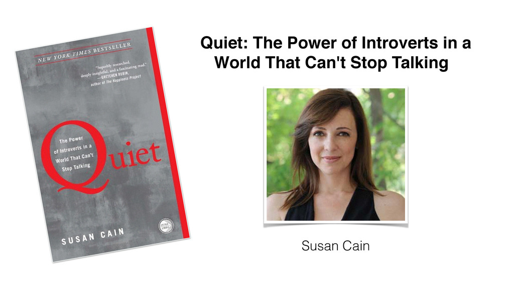 Quiet: The Power of Introverts in a ! World Tha...