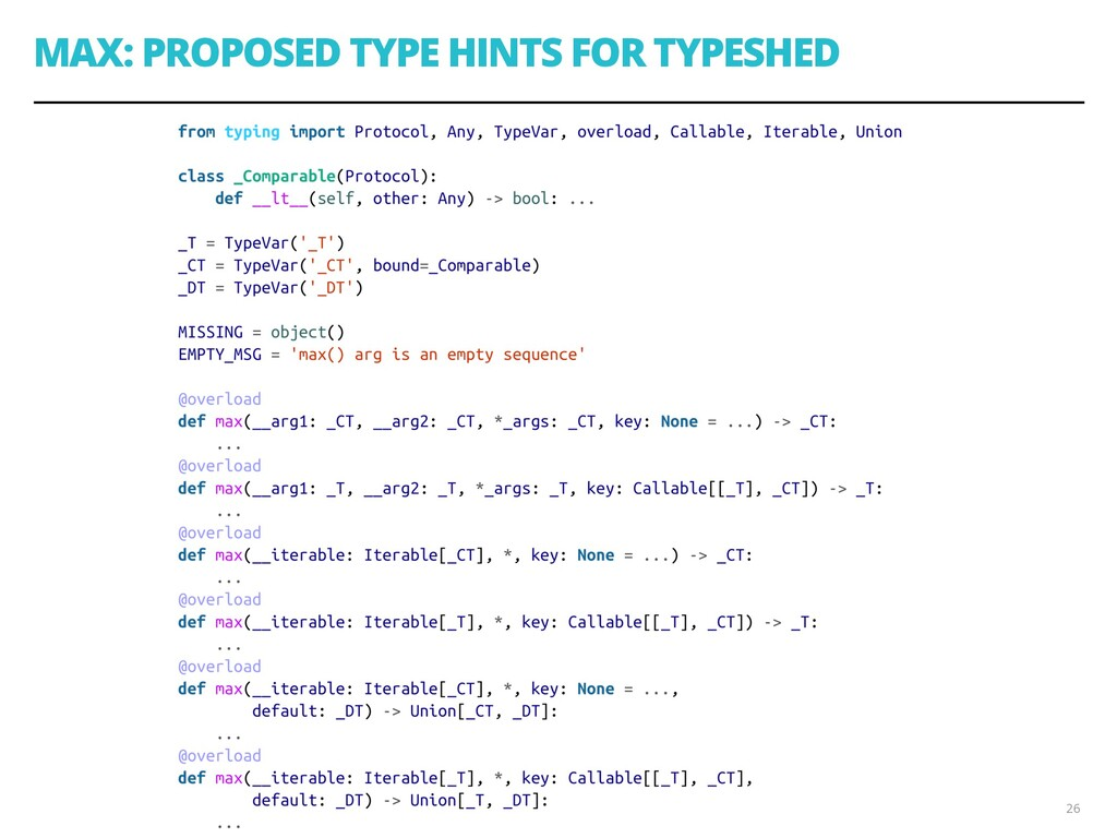 MAX: PROPOSED TYPE HINTS FOR TYPESHED 26