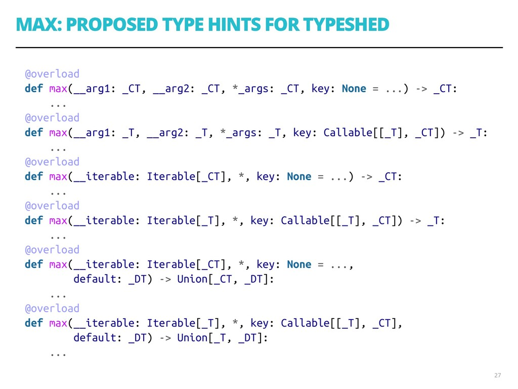 MAX: PROPOSED TYPE HINTS FOR TYPESHED 27