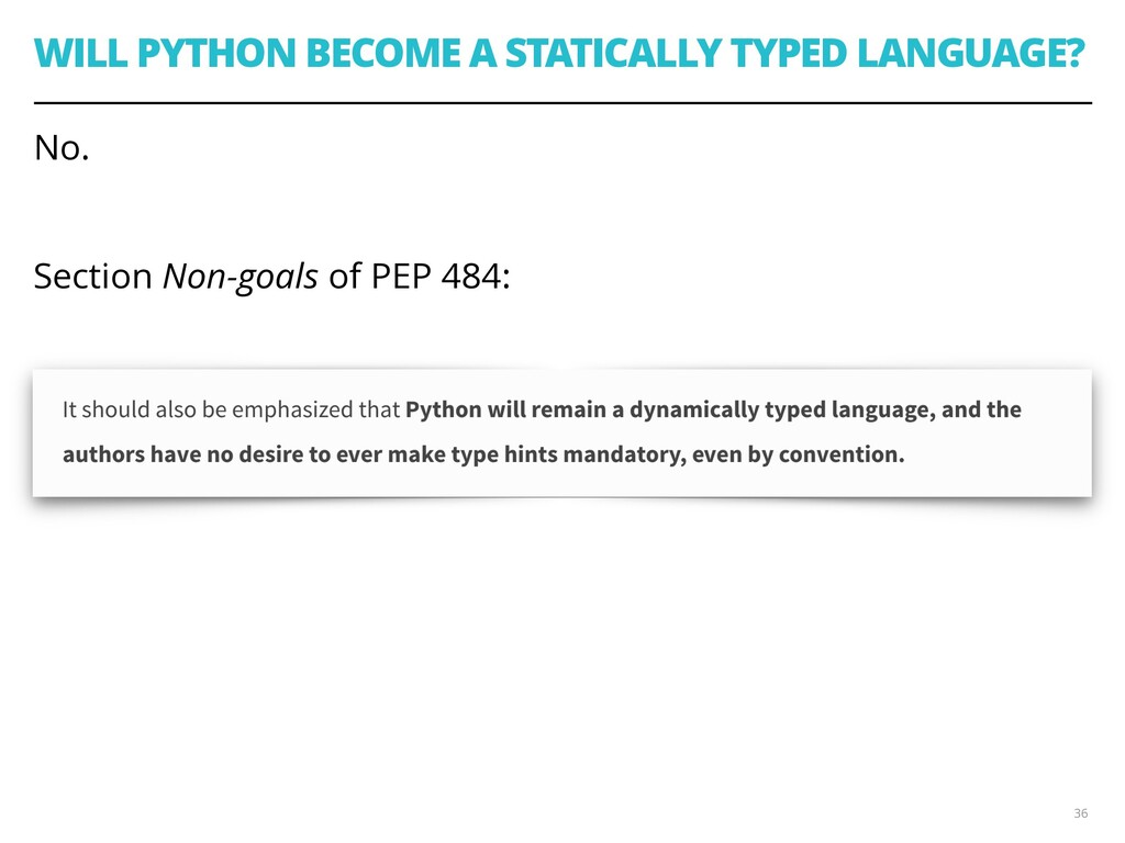 WILL PYTHON BECOME A STATICALLY TYPED LANGUAGE?...