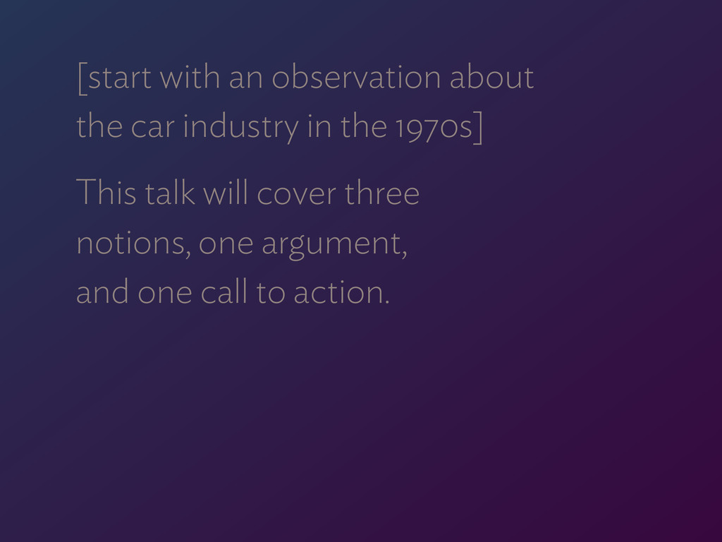 [start with an observation about  the car indu...